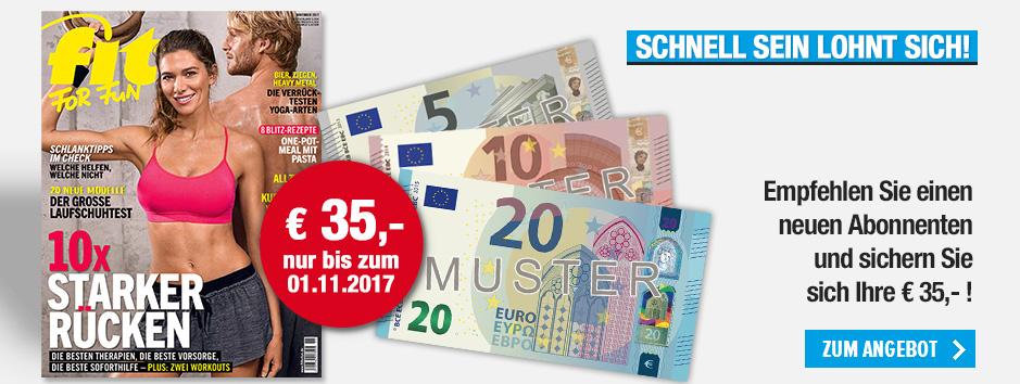 Schnell sein lohnt sich: FIT FOR FUN empfehlen + 35 € sichern!
