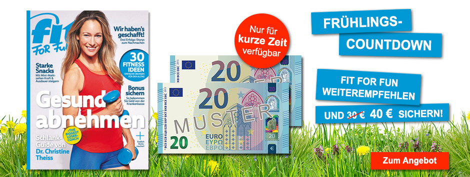 FIT FOR FUN Frühlings-Countdown 40€