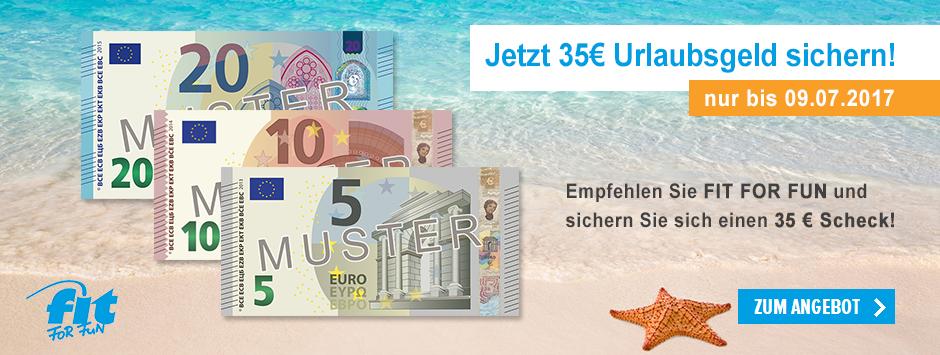 Empfehlen Sie FIT FOR FUN und sichern Sie sich einen 35 € Scheck!